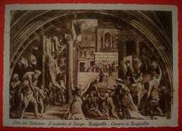 CITTA DEL VATICANO - L`INCENDIO DI BORGO - RAFFAELLO - Vaticano (Ciudad Del)