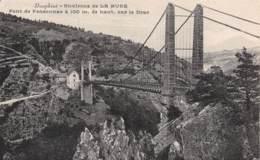 38 - Environs De LA MURE - Pont De Ponsonnas à 100 M. De Haut. Sur Le Drac - La Mure