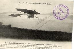 77 Aérodrodrome (sic) De COMBS-LA-VILLE-QUINCY - Aérostable Moreau - Cachet MELUN Fête D'Aviation Autographe A. MOREAU - Combs La Ville