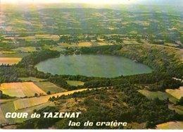 L'auvergne Le Gour De Tazenat Lac De Cratere Volcanique  CPM Ou CPSM - Auvergne Types D'Auvergne
