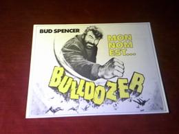 CINEMA  PLV  °° BUD SPENCER   MON NOM EST BULLDOZER   24 X 30 - Cinema Advertisement