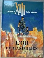 Rare Bande-dessinée XIII L'or De Maximilien - Libros, Revistas, Cómics