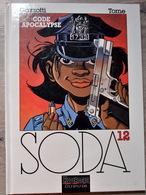Rare Bande-dessinée Soda 12 Code Apocalypse - Libros, Revistas, Cómics