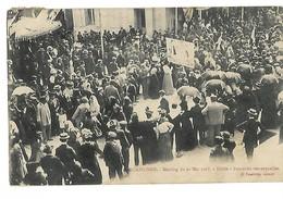11 CARCASSONNE MEETING DU 26 MAI 1907 PANCARTES REMARQUABLES Grèves Viticoles CPA 2 SCANS - Streiks