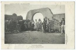 Revolution Marocaine Casablanca Fedahla L'entrée Du Poste - Casablanca
