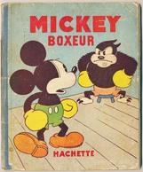 Walt Disney   MICKEY Boxeur  Hachette Imprimerie Hachette Paris 9-32 - Mickey - Autres