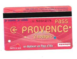 Carte Pass Provence 2 Voyages. Aix En Provence. (Voir Commentaire) - Bus