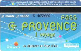 1 Carte Pass Provence 1 Voyage. Aix En Provence. (Voir Commentaire) - Bus