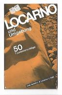 LOCARNO  Und Umgebumg Ente Turistico Di Locarno E Valli - Landkarten