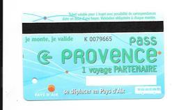 1 Carte Pass Provence 1 Voyage Partenaire. Aix En Provence. (Voir Commentaire) - Bus