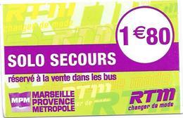 Ticket Solo Secours : Marseille Provence Métropole. (Voir Commentaire) - Bus
