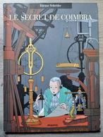 Rare Bande-dessinée Le Secret De Coimbra - Bücher, Zeitschriften, Comics