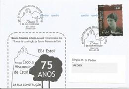 Estoi - Faro - Algarve - Portugal 75 Anos Da EB 1 De Estoi Antiga Escola Visconde De Estoi - Marcofilia