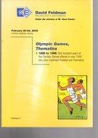 2  Catalogues  Vente Spécialisé David Feldman 1999 + 2002 : Theme Olympic Games - Catalogues For Auction Houses