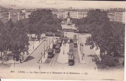 CPA -  281. LYON La Place Carnot Et Le Monument De La République - Lyon