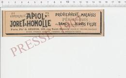 Presse 1902 Publicité Capsules D'Apiol Drs Joret & Homolle Pharmacie Séguin 165 Rue Saint-Honoré Paris PF223J - Alte Papiere