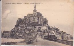 CPA - 1. Le Mont Saint Michel Côté Sud Et La Digue - Le Mont Saint Michel