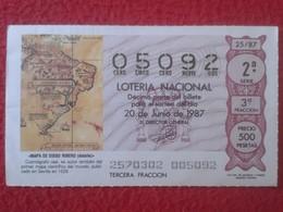 SPAIN ESPAGNE DÉCIMO DE LOTERÍA NACIONAL NATIONAL LOTTERY LOTERIE MAPA MAP DIEGO RIBERO SUDAMÉRICA VER FOTO CARTE PLAN - Billets De Loterie
