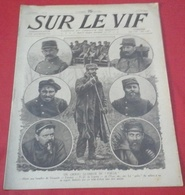 WW1 Revue Sur Le Vif N°31 12 Juin 1915 Front Italien, Ypres,Prise De Notre Dame De Lorette,Conquête Bois Le ;Prêtre - 1900 - 1949