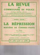 """Revue Du Commissaire De Police """" Spécial Repression En Maniére De Timbre Poste """" Par Guy Isnard (RARE RARE) - Littérature"""