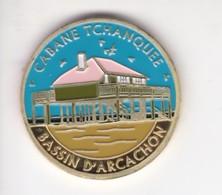 Jeton Médaille Souvenirs Et Patrimoine Cabane Tchanquee Bassin D'arcachon - Touristiques