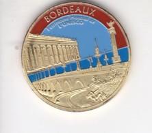 Jeton Médaille Souvenirs Et Patrimoine Bordeaux Patrimoine Mondial De L'unesco - Tourist