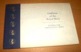 Uniformologia Marina - Uniforms Royal Navy During Napoleonic Wars - 1^ Ed. 1965 - Militari
