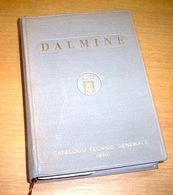 Ferrovie Meccanica Catalogo Tecnico Generale Dalmine - Ed. 1956 - Libros, Revistas, Cómics