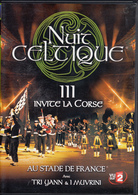 Thématiques Bretagne DVD Spectacle Nuit Celtique Invité La Corse Tri Yann Muvrini - Documentary