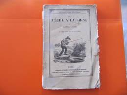 Charles JOBEY - LA PÊCHE A LA LIGNE - Auguste GOIN Editeur - Chasse/Pêche