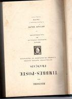 Histoire Des  Timbres-poste Français Par  Arthur Maury  Ed 1907  648 P RARE Relié Cartonné - Fachliteratur