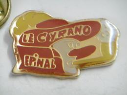 """Pin's - Ville EPINAL """"Le CYRANO"""" 88 VOSGES - Villes"""