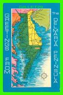 CARTES GÉOGRAPHIQUES - GREETINGS FROM THE DEL-MAR-VA PENINSULA - TINGLE PRINTING CO - - Cartes Géographiques
