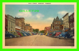 NEWPORT, VT - MAIN STREET, ANIMATED WITH OLD CARS -  AMERICAN ART POST CARD CO - EASTERN PHOTO LITHO CO - - Etats-Unis