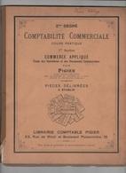 PIGIER 1916 - COURS DE COMPTABILITE COMMERCIALE / COMMERCE APPLIQUE - FACTURES / TRAITES / RELEVES DE COMPTE / RECUS ... - France