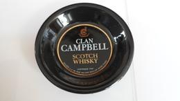CENDRIER  CLAN CAMPBELL   SCOTCH WHISKY      ****        A  SAISIR ******* - Asbakken