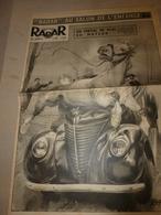 1952 RADAR:Cholet:Le Cheval Saute En Auto;Petit-Présurier(Saillans);Le Mau-mau Dit Miam-miam Blanc;Gitans à Tarascon;etc - Zeitungen