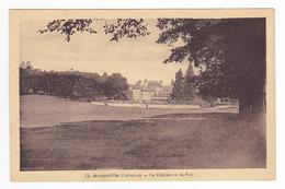14 Acqueville Entre Falaise Et Caen N°13 Le Château Et Le Parc En 1943 VOIR DOS Timbres édit M.D - Caen