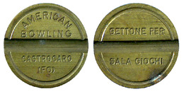 01427 GETTONE TOKEN JETON GAMING SALA GIOCHI AMERICAN BOWLING CASTROCARO TERME - Italy