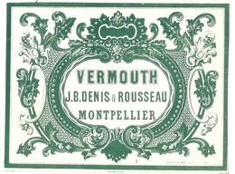 34  VERMOUTH  J B DENIS & ROUSSEAU  MONTPELLIER - Etiquettes