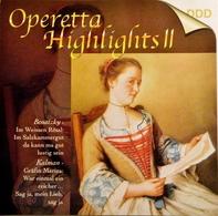 OPERETTA HIGHLIGHTS II. Oeuvres De Benatzky Et De Kalman. 1 Cd . 2000. - Opera