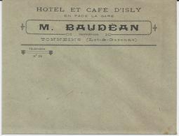 TONNEINS ENVELOPPE M BAUDEAN HOTEL ET CAFE D ISLY EN FACE DE LA GARE ANNEE 1900 1920 - Zonder Classificatie