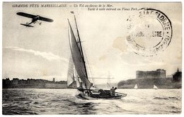 Grande Fete Marseillaise  -  Un Vol Au-dessus De La Mer - Yacht à Voile Entrant Au Vieux Port   -  CPA - ....-1914: Vorläufer