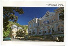 VERNET LES BAINS --Le Casino Et L'hotel Du Portugal - Other Municipalities