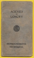 """Guide """"Renseignements Techniques"""" ACIERIES De LONGWY 54 : Profilés, Tôles Et Aciers Marchands 1929 - Supplies And Equipment"""
