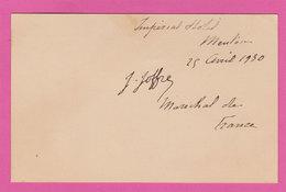 1930 Autographe Le Maréchal Joffre Carte Avec Signature 8.2x13 Cm Le 25 Avril Menton 06 Impérial Hôtel - Autographs