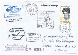"""TAAF - Enveloppe """"Marion Dufresne - Mission HELILAGON"""" Escale à St Paul - Martin De Vivies 10.9.2003 - Terres Australes Et Antarctiques Françaises (TAAF)"""