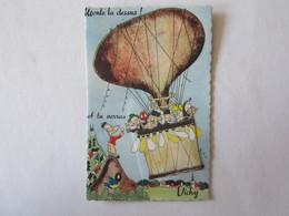 03 Allier Vichy Monte La Dessus Et Tu Verras Illustrateur Carte à Système (complet, Avec Dépliant) Ballon Montgolfière - Vichy