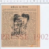 Presse 1902 Ecole Du Crime Police De Paris Square Saint-Jacques Criminologie Pickpocket Prison Fresnes 223CHV1 - Alte Papiere
