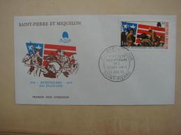 Enveloppe 1er Jour FDC Bicentenaires Des Etats Unis D'Amérique 12/07/1976 - St.Pierre Et Miquelon